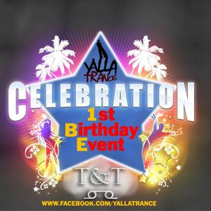 T&T – Yalla Trance 1st Celebration [T&T Guestmix]