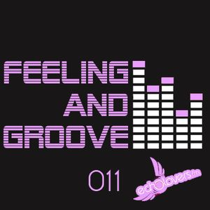 Feeling & Groove 011 @ Echolovers FM