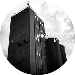 MIKAEL KLASSON MIX #1408