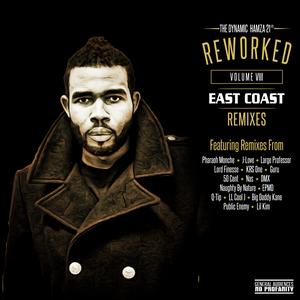 ReWorked Volume VIII - East Coast Remixes