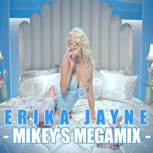 Erika Jayne - Mikey's Megamix