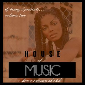 DJ Benny B - House of Music Volume 2
