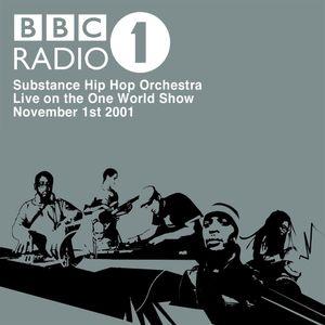 Substance Hip Hop Orchestra: Live on BBC Radio 1 - November 2001