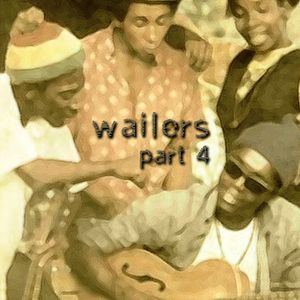 Algoriddim 20010209: Wailers part 4