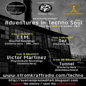 Dez At Adventures In Techno Soul #04