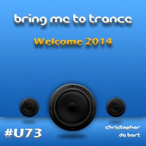 Bring Me To Trance with Christopher de Bart #U73