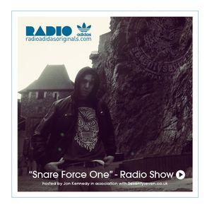 "Radio Adidas Originals : ""Snare Force One Radio Show #3"" w/Jon Kennedy"