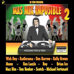 MAS MIX IMPOSIBLE 2 BY DJ TEDU