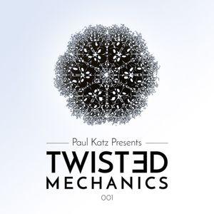 Paul Presents Twisted Mechanics 001