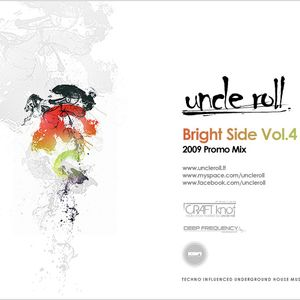 Uncle Roll - Bright Side Vol. 4 (September 2009)