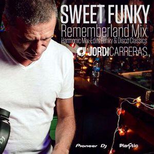 JORDI_CARRERAS - Sweet_Funky_(Rememberland_Mix).