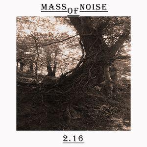 Mass Of Noise 2.16