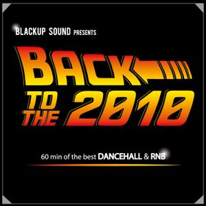 BlackUp Sound - Back to the 2010