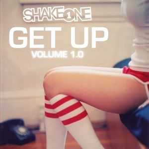 GET UP by Dj Shake One