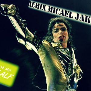 Remix Michael Jakson by Dj Alf