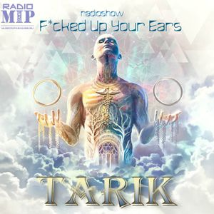 TARIK — F*cked Up Your Ears #38