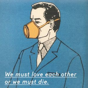 We Must Love Each Other or We Must Die - 001 - Insect Politics