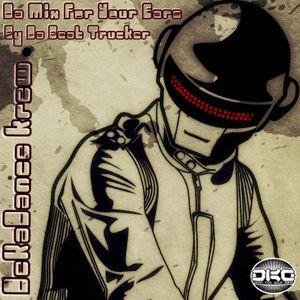 """"""" Da Mix For Your Ears """" by Da Beat Trucker DKD Krew"""