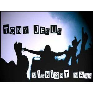 Tony Jesus Live on Midnight Mass_8.31.12