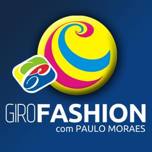 GiroFashion com Paulo Moraes