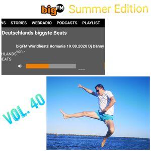 DJ DANNY(STUTTGART) - BIGFM SHOW WORLD BEATS ROMANIA VOL.40 - 19.08.2020