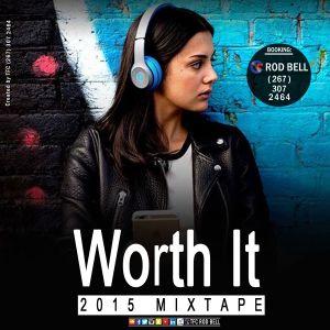 Worth It (2015 MixTape)