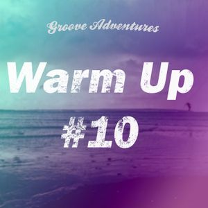 Warm Up #10 - Deep House Mix (Live)