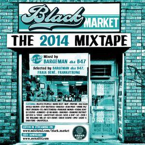 BLACK MARKET MIXTAPE // BEST RAP 2014