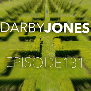 Episode 131 - Darby Jones