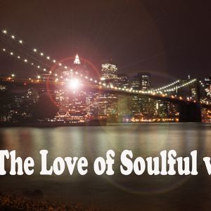 For The Love of Soulful vol. 9 -part 1-