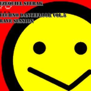 Dj Ezequiel Sterak - Techno Dancefloor (Rave Session Vol.5)