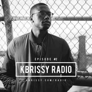 kbrissy radio: Episode #2