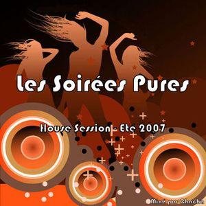 Les Soirées Pures - House Session - Eté 2007