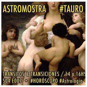#S04E07 #TAURO  Transicionando a Géminis <3 Venus oposición Júpiter + Consultitas + #Horóscopo