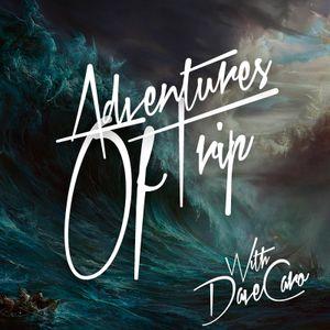 Dave Caro @ Adventures Of Trip 053 - Trance-fm