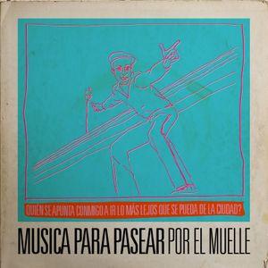 MUSICA PARA PASEAR POR EL MUELLE / Golpesito