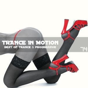 Trance In Motion Vol 74