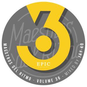 Maestros del Ritmo vol 36 - Official Mix by Jay Ko