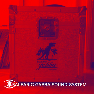 Special Guest Mix by Balearic Gabba Soundsystem for Music For Dreams Radio - My Way 20