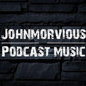 Podcast Music 015 JohnMorvious.