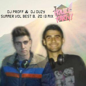DJ PROFF & DJ DUZY -SUMMER VOL BEST 8. 2013 MIX