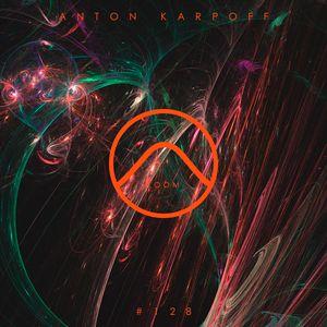 Anton Karpoff presents LOOM - 128