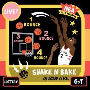 Shake n' Bake: Lottery, playoffs & GoT