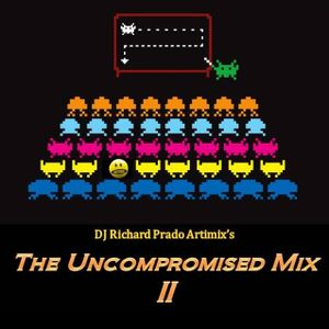 The Uncompromised Mix II