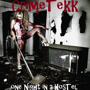 CrimeTekk - one Night in a Hostel