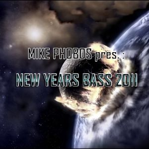 Mike Phobos - New Years Bass 2011