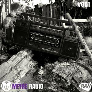 Mpire Radio: Episode #001