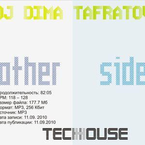 Dj Dima TaФratov - Other Side (house mix)