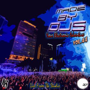 Made By Djs Vol.44 Live From the Studio