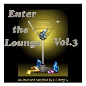 Enter the Lounge Vol. 3